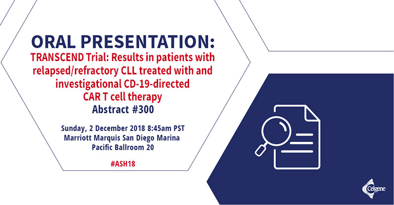 ORAL PRESENTATION: TRANSCEND Trial: Results in patients with relapsed/refractory CLL treated with and investigational CD-19-directed CAR T cell therapy