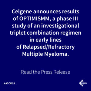 Results of Phase III OPTIMISMM Study Presented at ASCO 2018 Showed the PVd Triplet Improved PFS in Early Lines of Relapsed or Refractory Multiple Myeloma